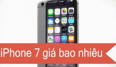gia iphone 7 bao nhieu